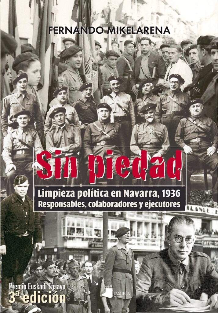 Libro de Fernando Mikelarena, historiador que ha recibido una querella contra su libertad de cátedra.