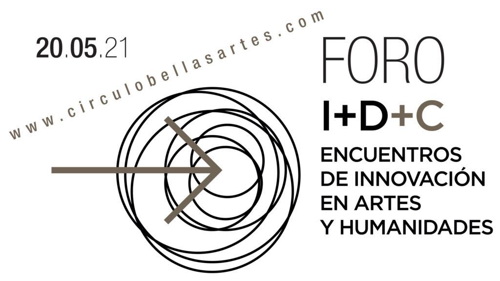 """Cartel del Foro I+D+C #CulturaInnova celebrado en el CBA el 20 de mayo de 2021, que ilustra el artículo de Helena Agirre: """"Sobre las humanidades y la innovación"""""""