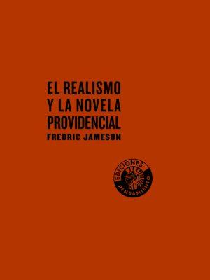 El realismo y la novela providencial