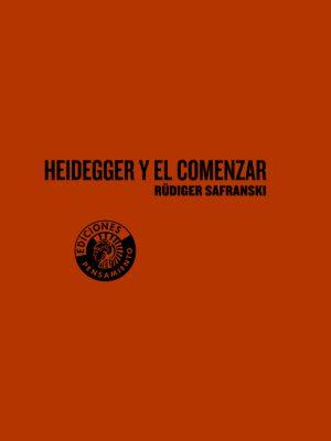Heidegger y el comenzar