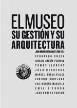 El museo: su gestión y su arquitectura