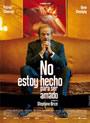 NO ESTOY HECHO PARA SER AMADO