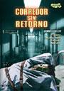 CORREDOR SIN RETORNO (Shock Corridor)