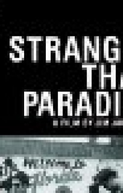Extraños en el paraíso (stranger than paradise)