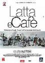 LATTA E CAFÉ