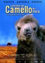 LA HISTORIA DEL CAMELLO QUE LLORA (DIE GESCHICHTE VOM WEINENDEN KAMEL)