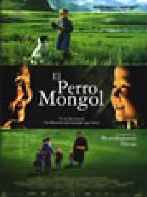 EL PERRO MONGOL (DIE HÖHLE DES GELBEN HUNDES)