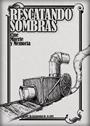 RESCANTANDO SOMBRAS: CINE