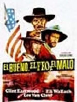 EL BUENO, EL FEO Y EL MALO (Il buono, il brutto, il cattivo)