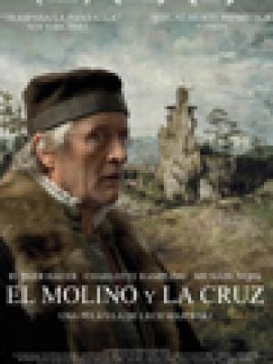 El molino y la cruz (The mill and the cross)