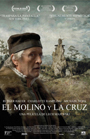 El molino y la cruz (The mill and the cross)