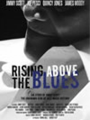 Rising above the blues. The story of Jimmy Scott