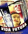 La vida futura (Things to Come)