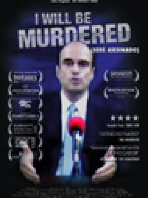 Seré asesinado (I Will Be Murdered)