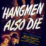 Los verdugos también mueren (Hangmen Also Die!)
