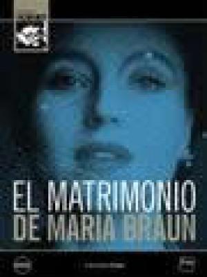 El matrimonio de María Braun (Die Ehe der Maria Braun)