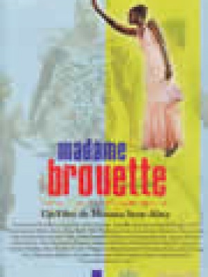 MADAME BROUTTE