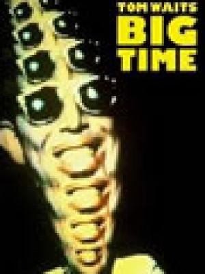 BIG TIME (TOM WAITS)