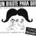 Estreno: un bigote para dos (una aproximación)
