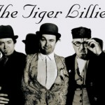 The tiger lillies | Cabaret Círculo