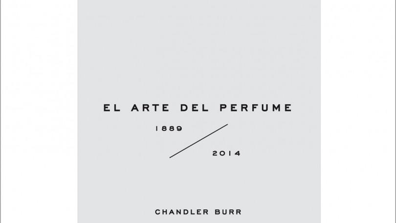 El Arte del Perfume 1889 – 2014