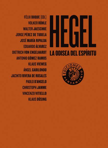 Hegel. La Odisea del Espíritu   Félix Duque (ed.)
