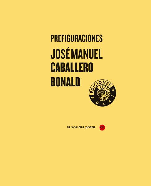 Prefiguraciones | José Manuel Caballero Bonald