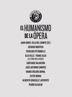 El humanismo de la ópera