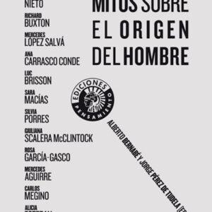 Mitos sobre el origen del hombre | Alberto Bernabé y Jorge Pérez de Tudela (eds.)
