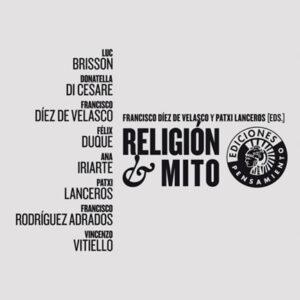 Religión y mito   Francisco Díez de Velasco y Patxi Lanceros (eds.)