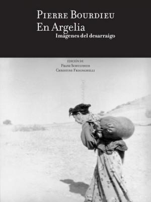 En Argelia. Imágenes del desarraigo