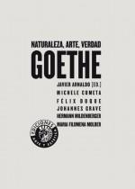 Goethe: Naturaleza, arte, verdad