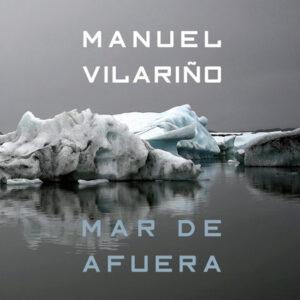 Mar de afuera | Manuel Vilariño
