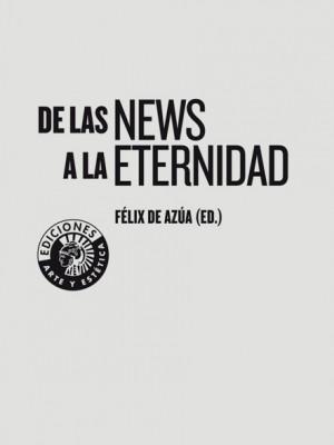 De las news a la eternidad