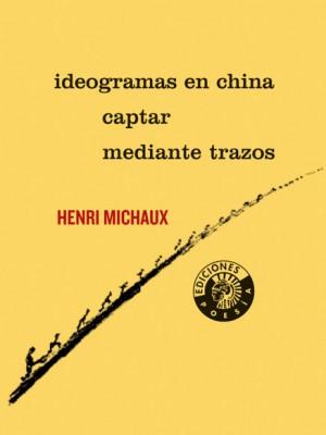Ideogramas en China. Captar mediante trazos