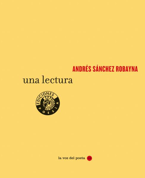 Una lectura | Andrés Sánchez Robayna