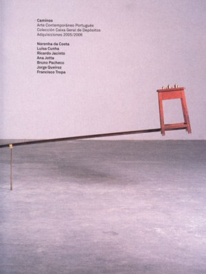 Caminos. Arte contemporáneo portugués