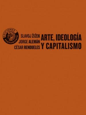 Arte, ideología y capitalismo