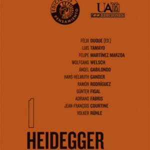 HEIDEGGER. SENDAS QUE VIENEN | FÉLIX DUQUE (ED.)