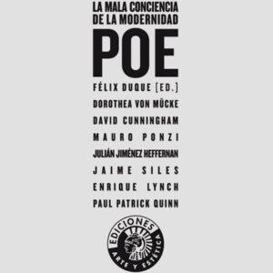 Poe. La mala conciencia de la modernidad | Felix Duque (ed.)