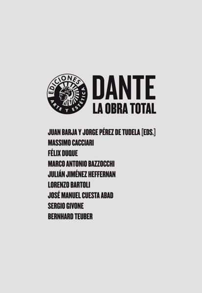 Dante. La obra total | Juan Barja y Jorge Pérez de Tudela (eds.)