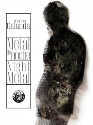 Metal de noche / Night metal