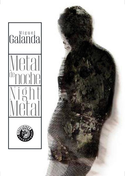 METAL DE NOCHE / NIGHT METAL   MIGUEL GALANDA