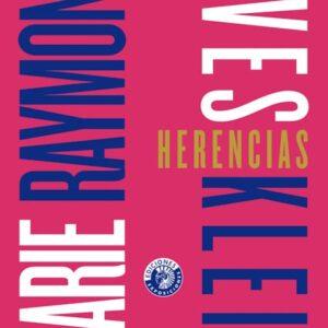 Herencias | Marie Raymond / Yves Klein