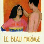 La buena boda (La beau mariage)