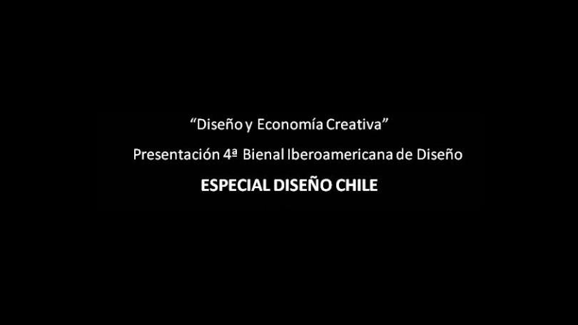 Diseño y Economía Creativa. Presentación de la IV Bienal Iberoamericana | Especial Diseño Chile