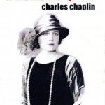 Sesión 3: Charles Chaplin (largometraje) – Una mujer de París (A Woman of Paris: A Drama of Fate)