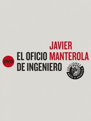 Javier Manterola. El oficio de ingeniero (libro + DVD)