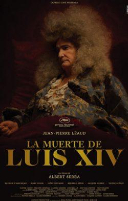 La muerte de Luis XIV (La mort de Louis XIV)