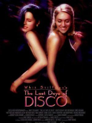 Los últimos días del disco (The Last Days of Disco)